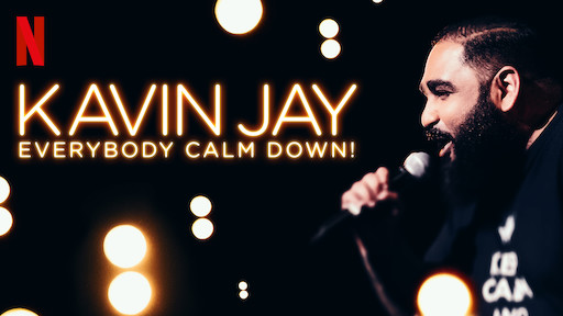Kavin Jay: Everybody Calm Down!