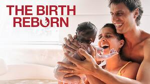 The Birth Reborn