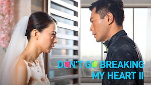 Don't Go Breaking My Heart 2