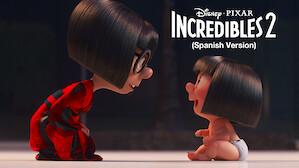 Incredibles 2 (Spanish Version)