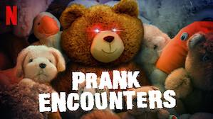 Prank Encounters