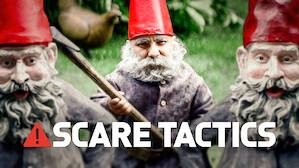 Scare Tactics