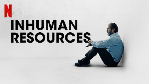 Inhuman Resources