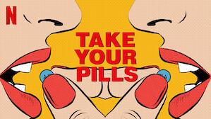 Take Your Pills