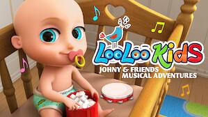 Loo Loo Kids: Johny & Friends Musical Adventures