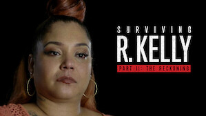 Surviving R. Kelly Part II: The Reckoning