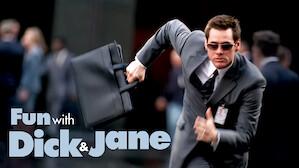 Fun with Dick & Jane